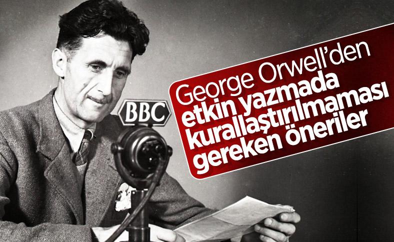 Orwell'den yazmada kurallaştırılmaması gereken öneriler