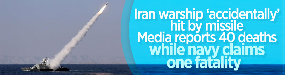 Iranian Navy hits its own warship during training exercise
