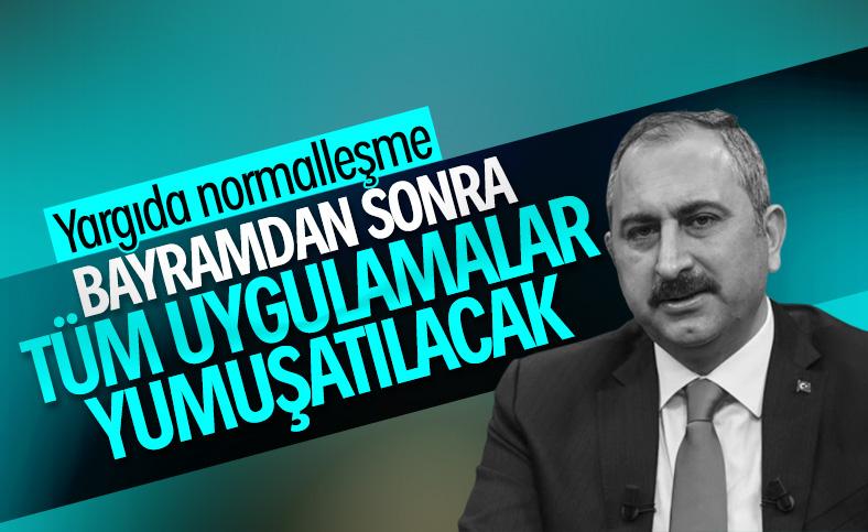 Adalet Bakanı Gül, korona için bayram sonrasını işaret etti