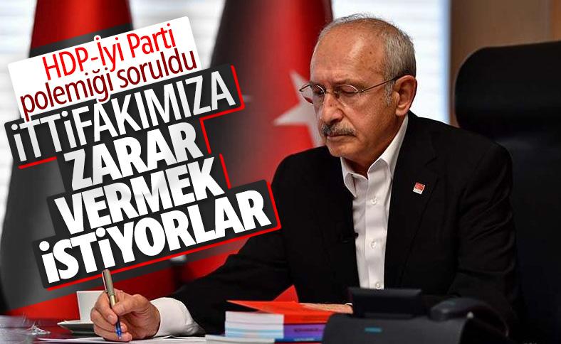 Kılıçdaroğlu, HDP-İyi parti polemiğini değerlendirdi