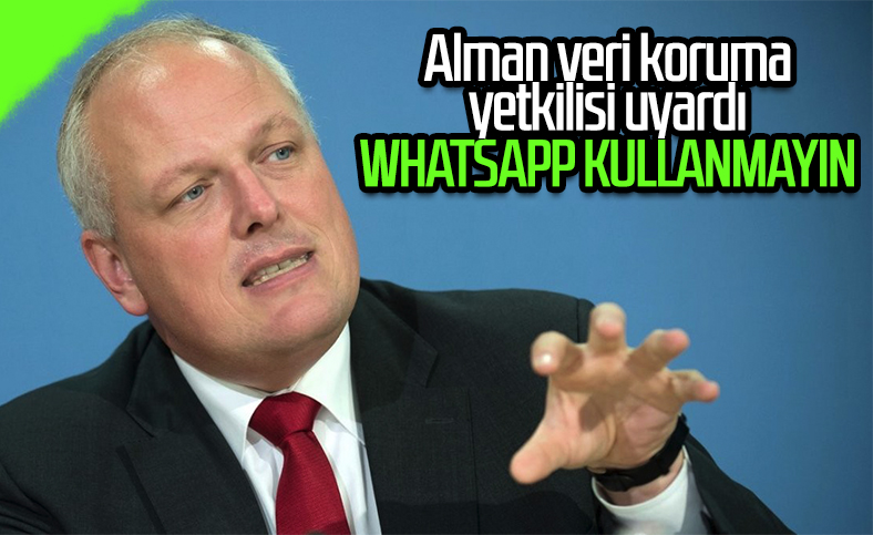 Alman federal yetkilisinden uyarı: WhatsApp'ı silin