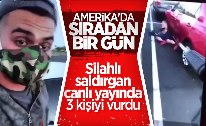ABD'de silahlı saldırgan canlı yayın yaptı