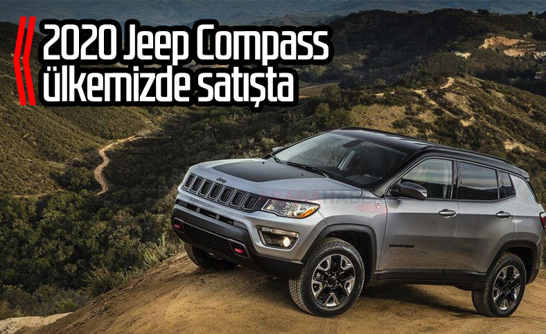 2020 model Jeep Compass Türkiye'de satışa çıktı