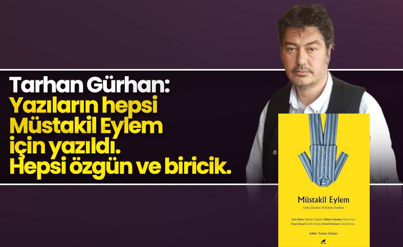 Tarhan Gürhan, uyku kitabı Müstakil Eylem'i anlatıyor