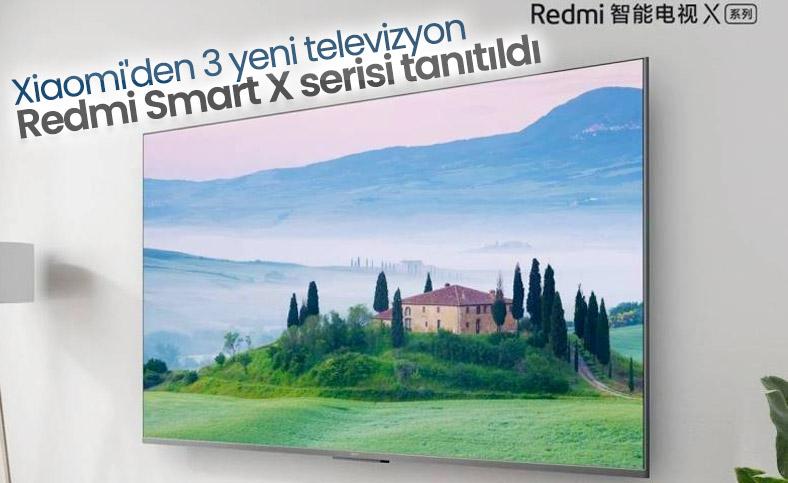 Xiaomi, yeni Redmi Smart X TV serisini tanıttı