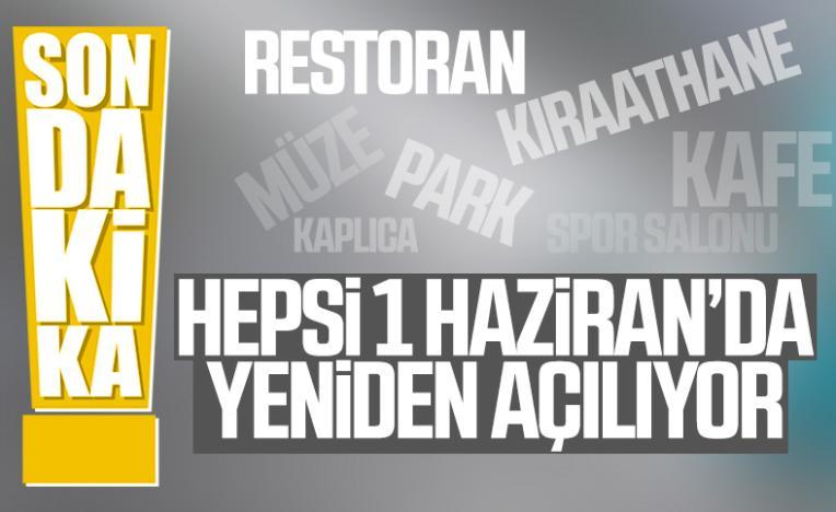 Erdoğan: Restoran ve kafeler 1 Haziran'da açılacak