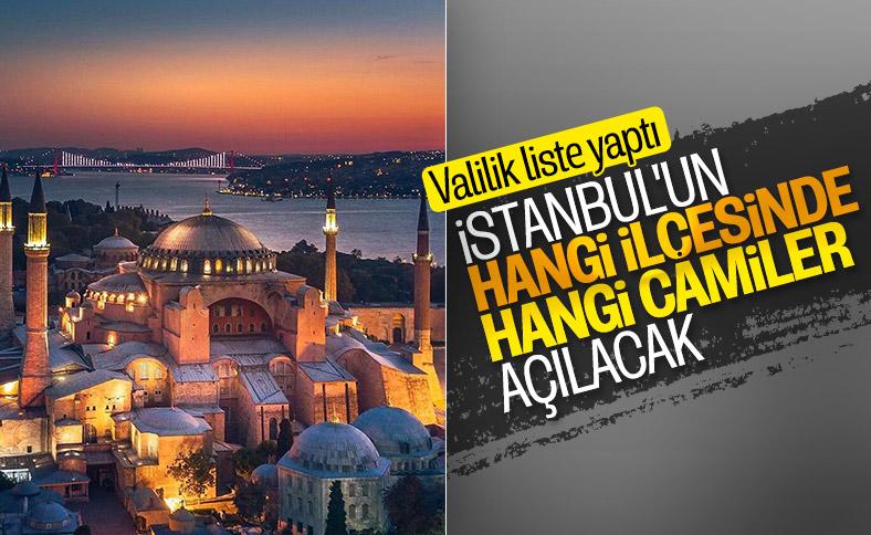 İstanbul'da, ibadete açılacak olan camiler açıklandı