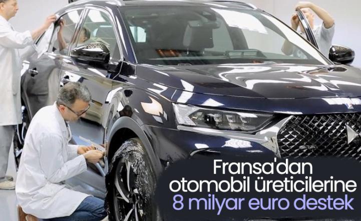 Fransa, otomobil sektörüne maddi destek sağlayacak