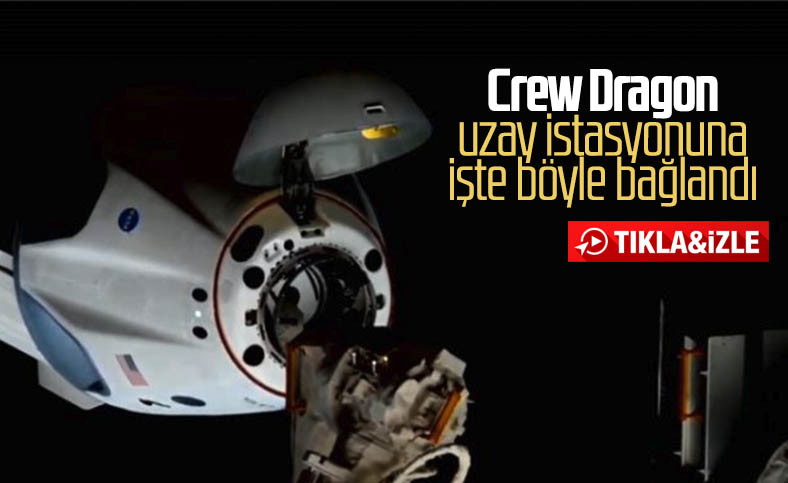 Crew Dragon kapsülünün uzay istasyonuna kenetlendiği an