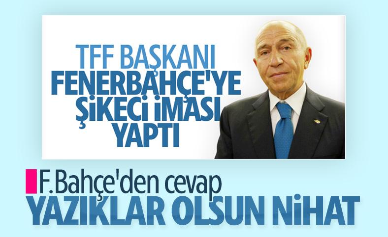 Fenerbahçe: Yazıklar olsun Nihat Özdemir