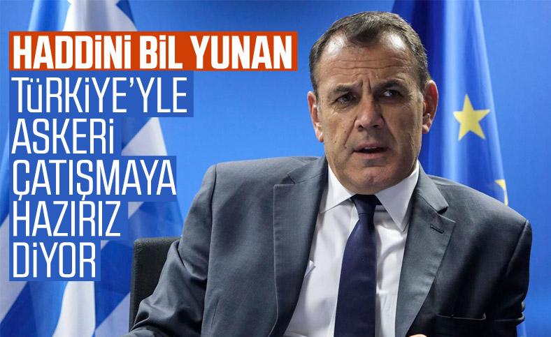 Yunan bakandan küstah sözler: Türkiye'ye müdahale ederiz