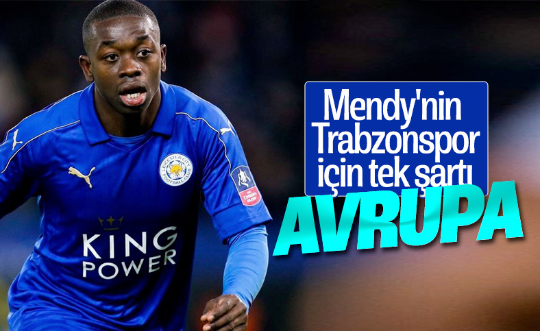 Trabzonspor'un istediği Mendy, Saint-Etienne'yi reddetti