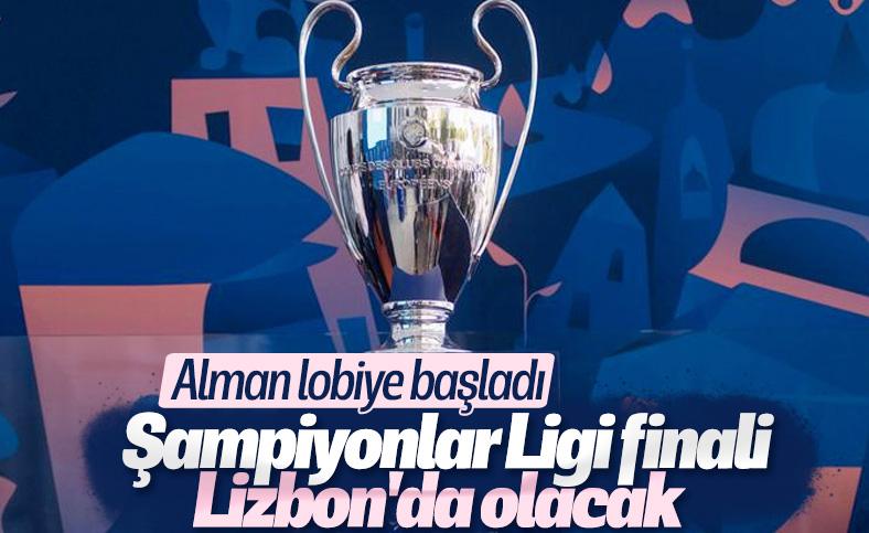 Alman basını: Şampiyonlar Ligi finali Lizbon'da olacak