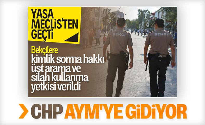 CHP, bekçi yasasını AYM'ye taşıyacak