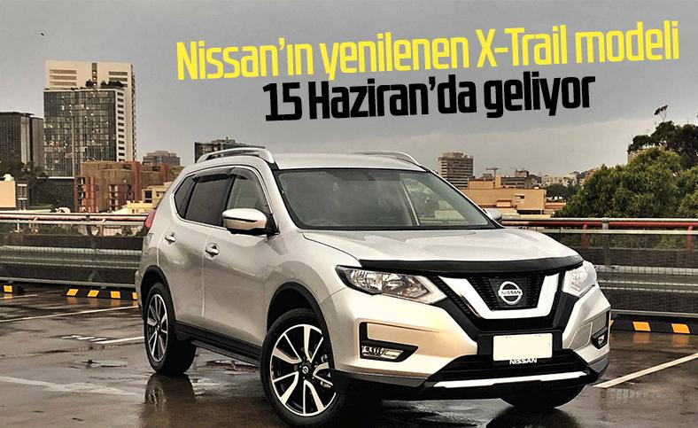 Yeni Nissan X-Trail, 15 Haziran'da tanıtılacak