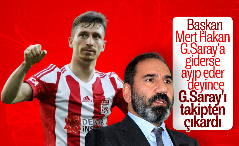 Mert Hakan, Galatasaray'ı takipten çıkardı