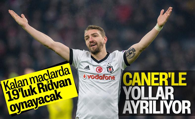 Beşiktaş, Caner'le yollarını ayırıyor