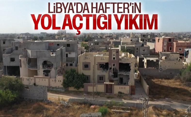 Libya'da Hafter'in yol açtığı yıkımın görüntüleri