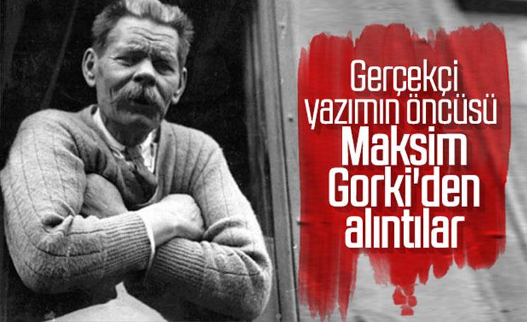 Eserlerinden alıntılarla Maksim Gorki