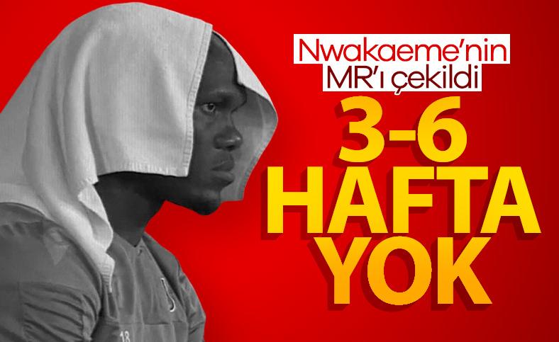Nwakaeme'nin MR sonuçları belli oldu