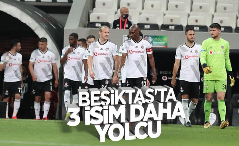 Beşiktaş'ta 3 isimle daha yollar ayrılıyor