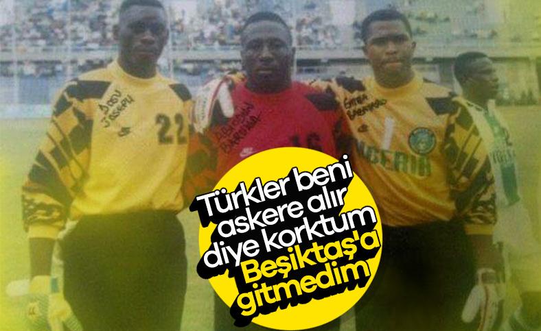 Babayaro: Askerlikten korktum, Beşiktaş'a gitmedim