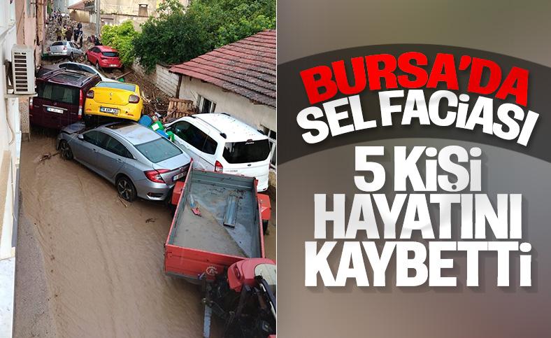 Bursa'da sel felaketi: 5 kişi hayatını kaybetti