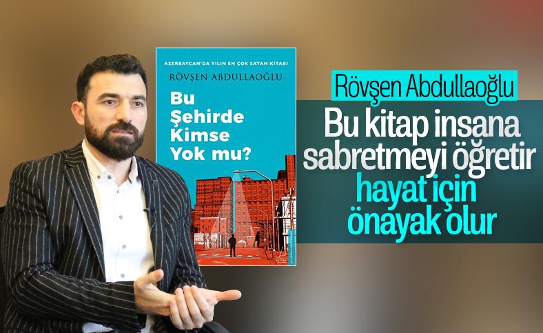 Bestseller Rövşen Abdullaoğlu ile yeni romanını konuştuk