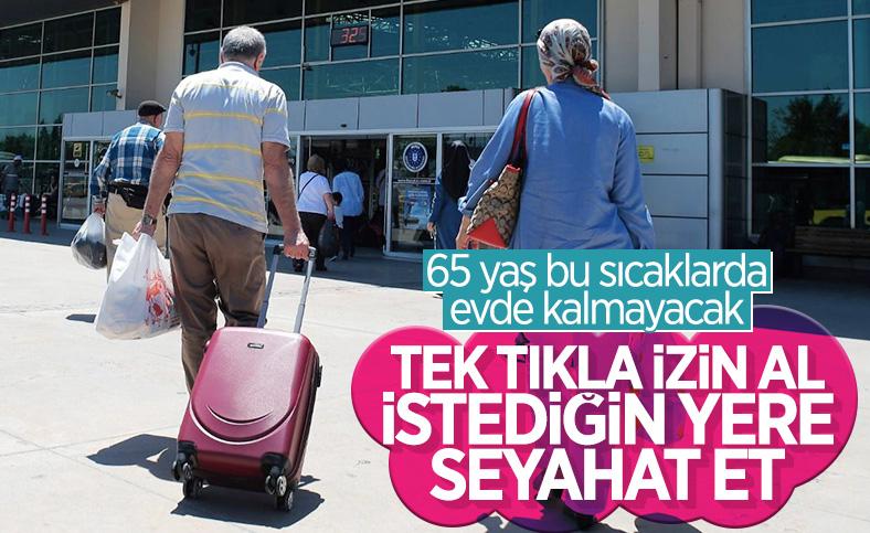 65 yaş ve üzerindekilere turizm amaçlı seyahat izni