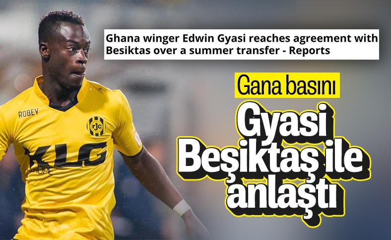 Gana basını: Gyasi, önümüzdeki sezon Beşiktaş'ta