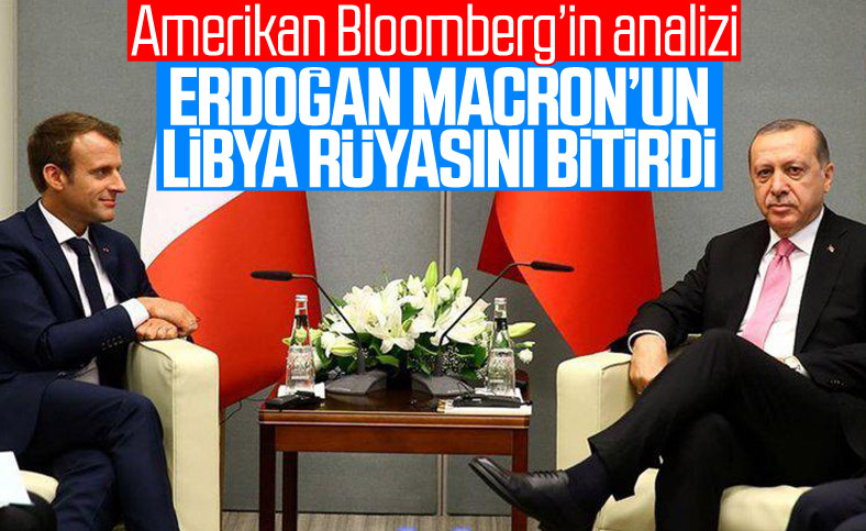 Bloomberg yazarı:Macron'un Libya rüyasını Türkiye bitirdi