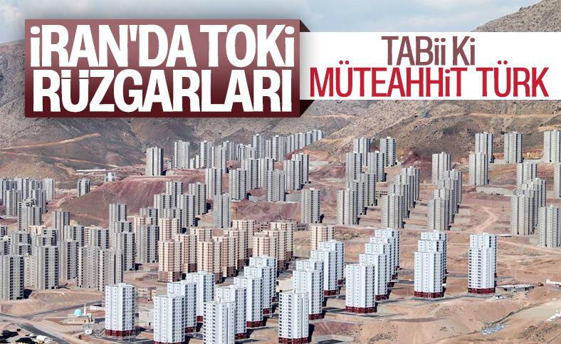 Türk müteahhitlerin İran'da yaptığı proje