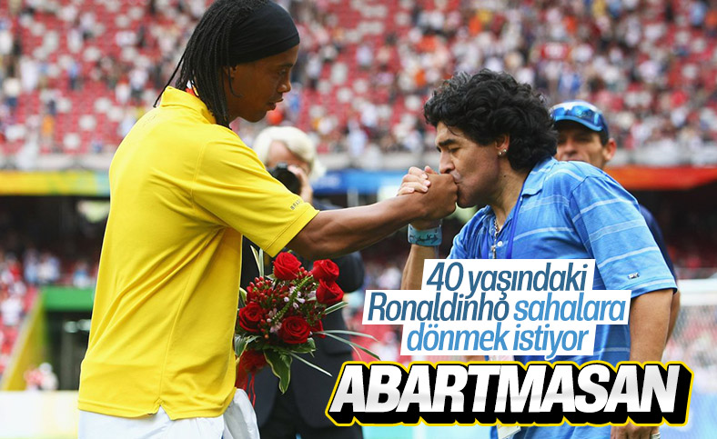 Ronaldinho sahalara dönmek istiyor