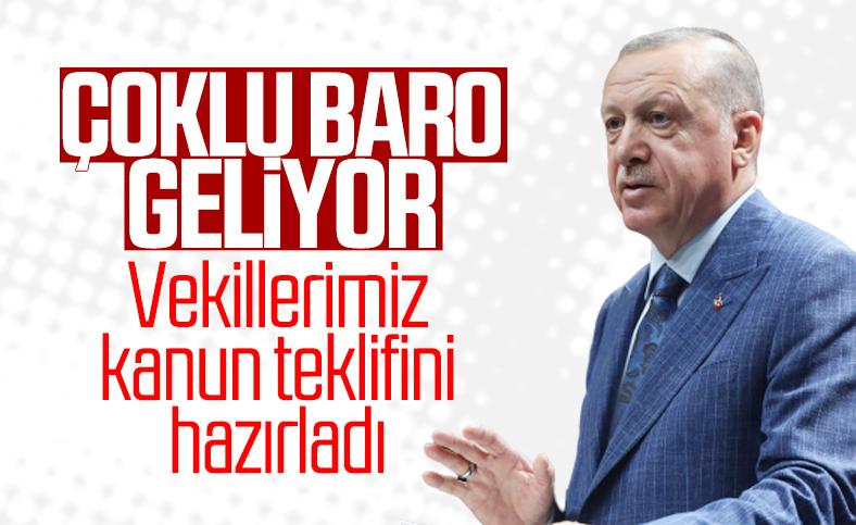 Erdoğan: Çoklu baro yönetiminde kararlıyız