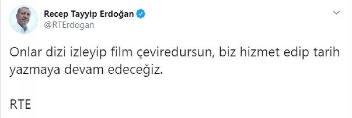 Erdoğan: Onlar film çevirsinler, biz tarih yazacağız #2