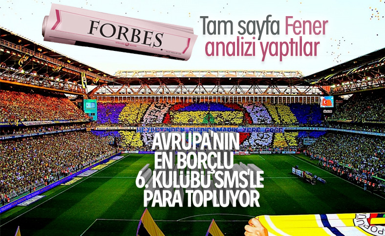 Forbes, Fenerbahçe'yi inceledi