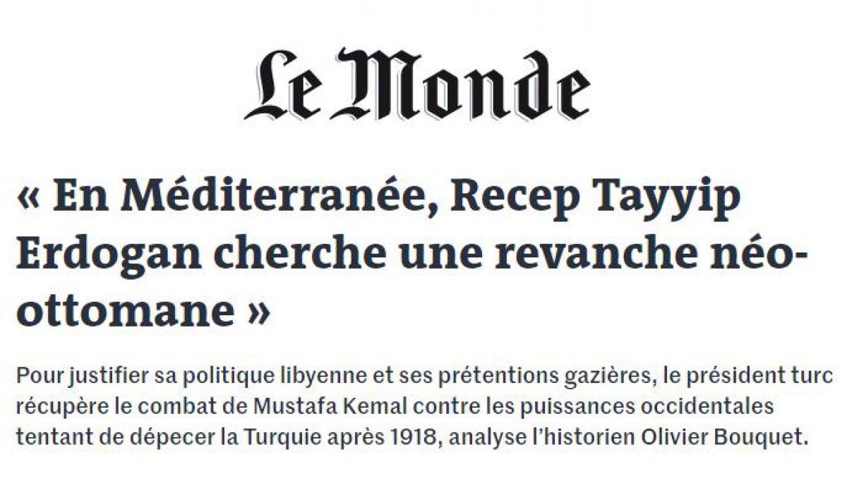 Le Monde, Türkiye'nin Doğu Akdeniz'deki rolünü yazdı #3