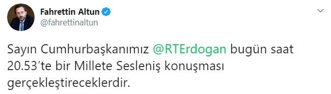 Cumhurbaşkanı Erdoğan, Millete Sesleniş konuşması yapacak #1