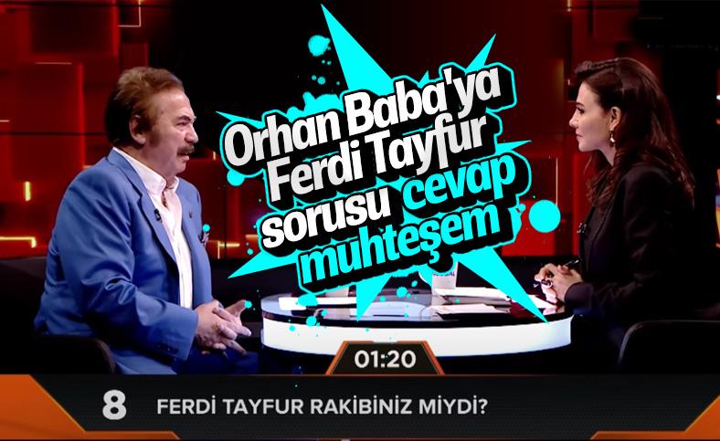 Orhan Gencebay'a Ferdi Tayfur sorusu