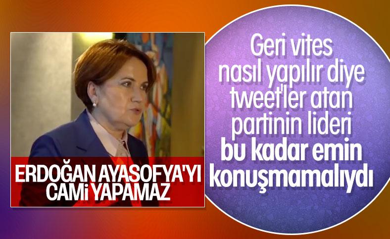 Meral Akşener'in Ayasofya sözleri gündemde