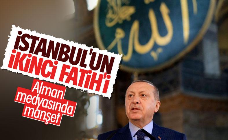 Alman basını: Erdoğan, İstanbul'un ikinci Fatih'i