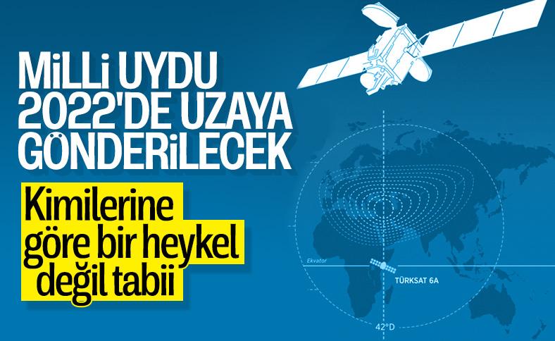 Milli uydu 2022 yılında uzaya ulaştırılacak