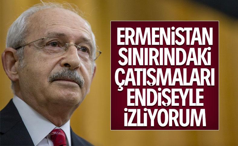 Ermenistan gerilimi Kılıçdaroğlu'nu endişelendirdi