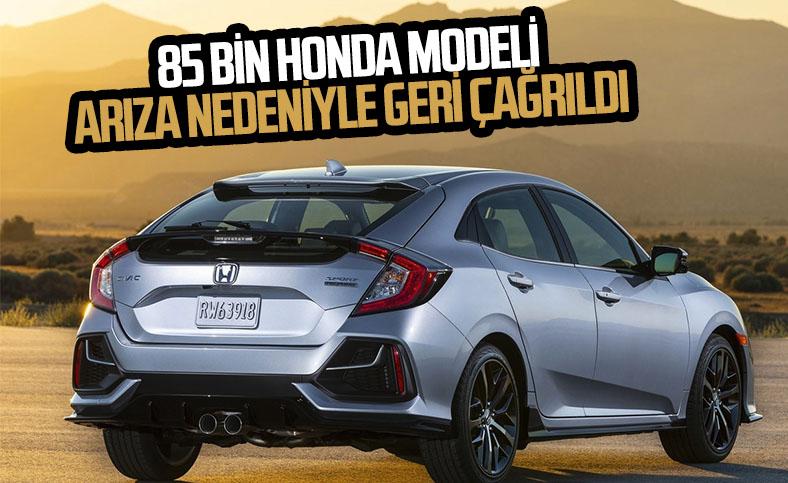 Honda, arıza nedeniyle 85 bin aracı geri çağırdı