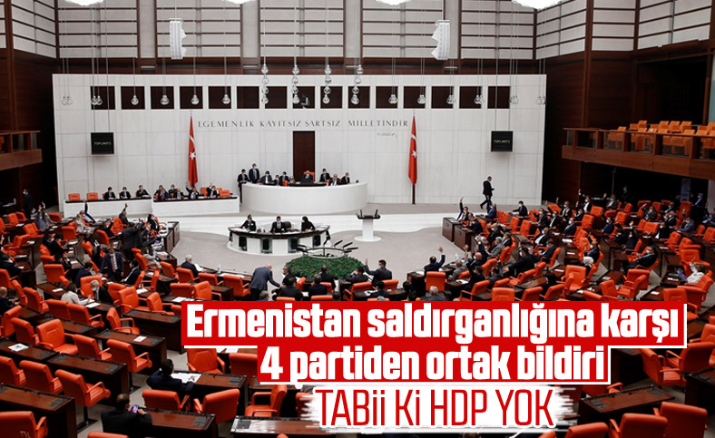 AK Parti, CHP, MHP ve İyi Parti'den Ermenistan'a kınama