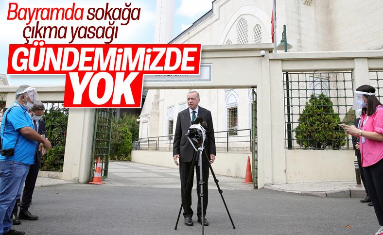 Erdoğan'dan bayramda sokağa çıkma yasağı değerlendirmesi