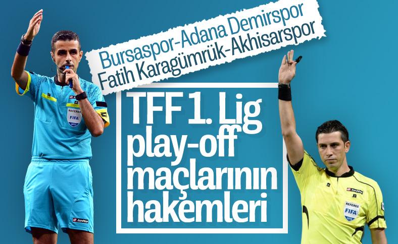TFF 1. Lig play-off maçlarının hakemleri