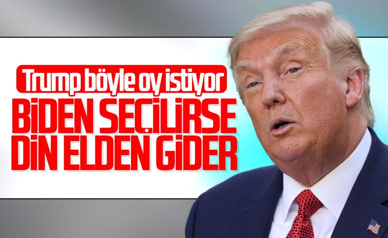 Trump'tan, Biden'ın seçilmesine din yorumu