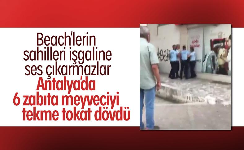 Antalya'da seyyar satıcı zabıtalar tarafından dövüldü