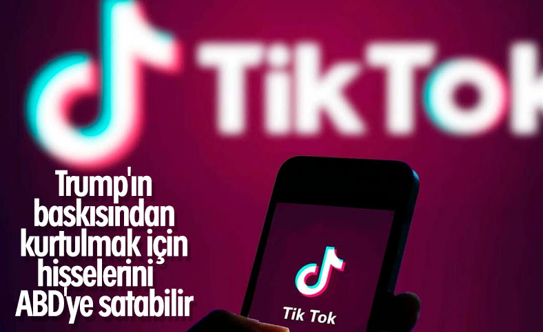 TikTok, hisselerini ABD'ye satmayı düşünüyor